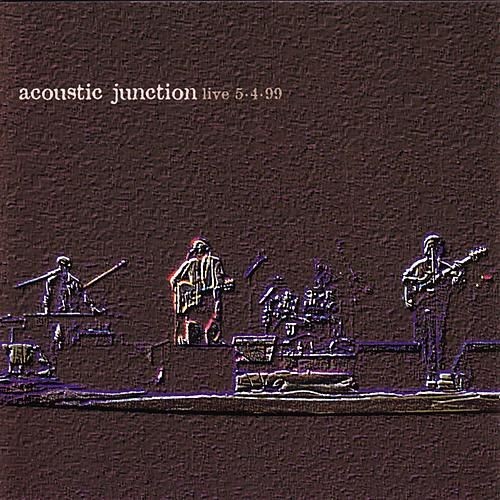 Live 5-4-99 by Acoustic Junction