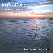 Reflections by Robin Alciatore