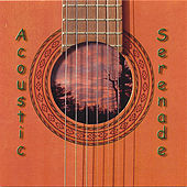 Acoustic Serenade by Acoustic Serenade
