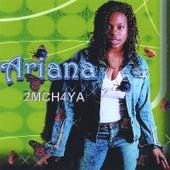 2MCH4YA by Ariana