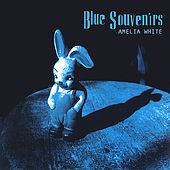 Blue Souvenirs by Amelia White