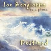 Destined - solo piano by Joe Bongiorno