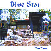 Zen Blues by Blue Star