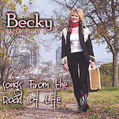 Songs From the Road of Life by Becky Hobbs