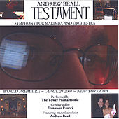 TESTAMENT: Symphony for Marimba and Orchestra by Andrew Beall