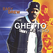 ghetto hero by Baby Drew