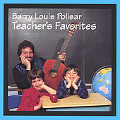 Teachers Favorites by Barry Louis Polisar