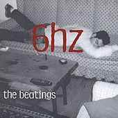 6 Hz by The Beatings