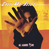 All Against 5ive by Call Me Alice