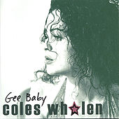 Gee Baby by Coles Whalen