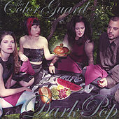 Dark Pop von The Color Guard