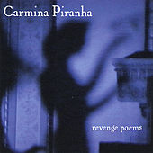 Revenge Poems by Carmina Piranha