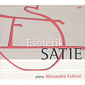 Esotérik Satie by Alessandra Celletti