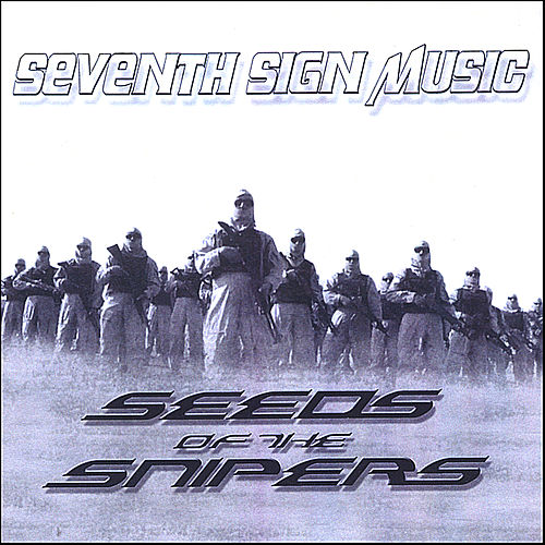 Seeds Of The Snipers by Various Artists