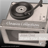 Shake Your Body by Jose' Diaz