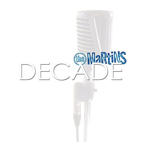 Decade by The Martins
