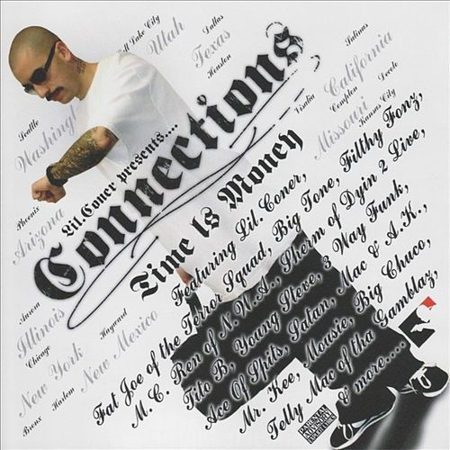 Lil Coner Presents - Connections; Time Is Money by Various Artists