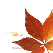 Salawat by Mesut Kurtis