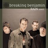 Rain by Breaking Benjamin