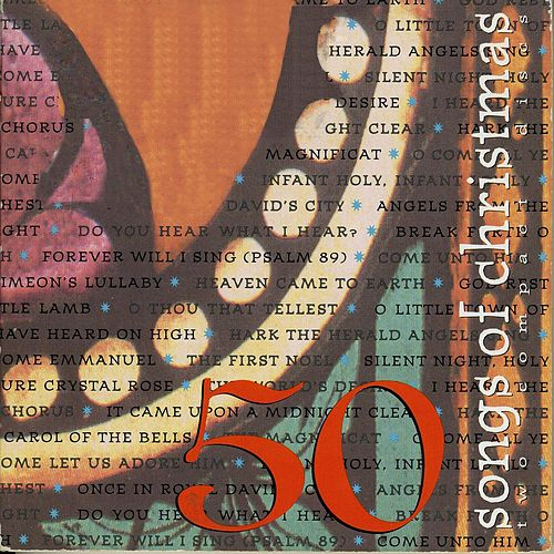 50 Songs of Christmas by John Michael Talbot