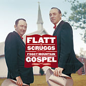 Foggy Mountain Gospel by Flatt and Scruggs