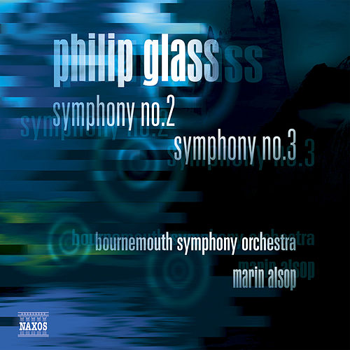 Symphony Nos. 2 and 3 by Philip Glass