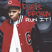 Run It! by Chris Brown