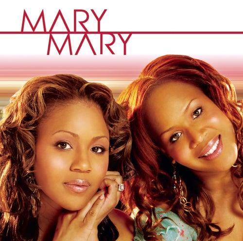 Mary Mary by Mary Mary