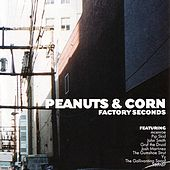 Peanuts and Corn: Factory Seconds by Various Artists