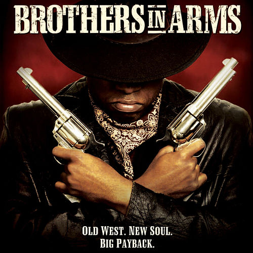 Brothers In Arms (Music From and Inspired by the Motion Picture) by Various Artists
