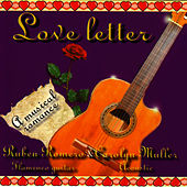 Love Letter: A Musical Romance by Ruben Romero