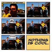 Nothing Is Cool by mcenroe