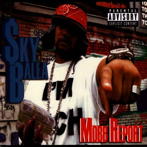 Sky Balla - Mobb Report