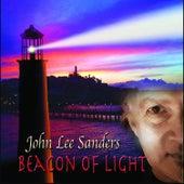 Beacon Of Light by John Lee Sanders