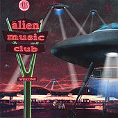 Alien Music Club von Various Artists