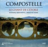 Le Chant De I'etoile by Compostelle
