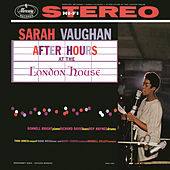After Hours At The London House by Sarah Vaughan
