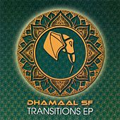 Transitions EP by Dhamaal