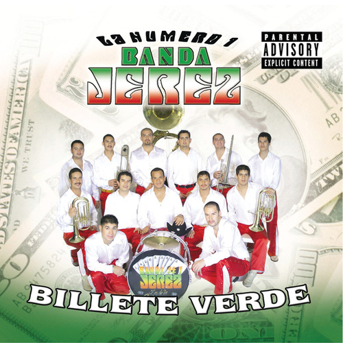 Billete Verde by La Numero 1 Banda Jerez