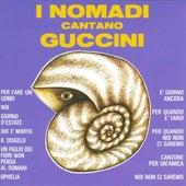 I Nomadi Cantano Guccini by Nomadi