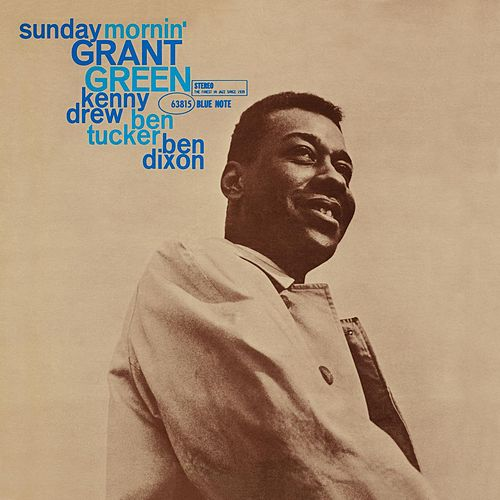 Sunday Morning by Grant Green