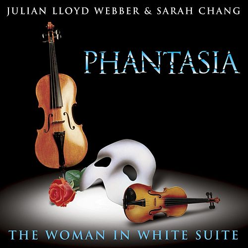 Phantasia by Julian Lloyd Webber and Sarah Chang