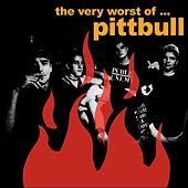 The Very Worst Of... by Pittbull