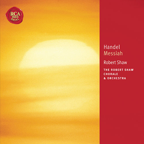 Händel: Messiah by Robert Shaw