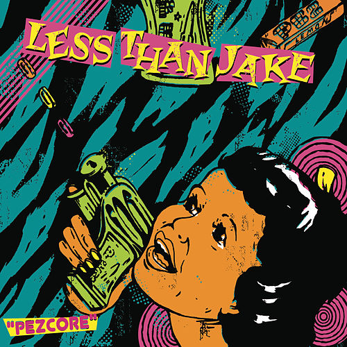 Pezcore by Less Than Jake