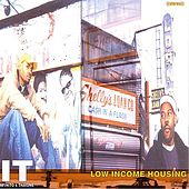 Low Income Housing by It