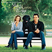 Must Love Dogs-music From The Motion Picture by Various Artists