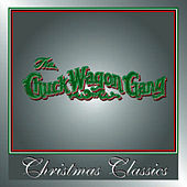 Christmas Classics by Chuck Wagon Gang
