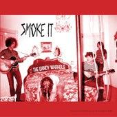 Smoke It by The Dandy Warhols
