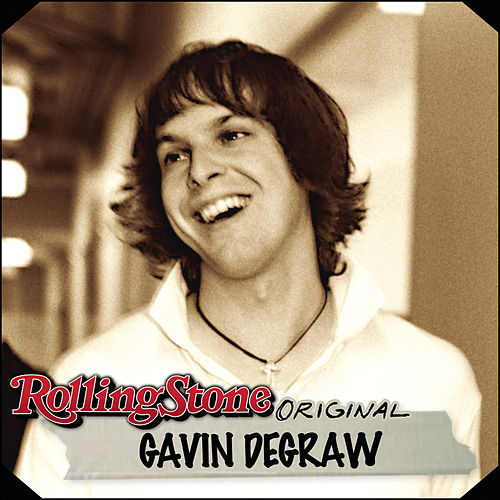 Rolling Stone Original by Gavin DeGraw